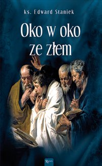 Oko w oko ze złem - ks. Edward Staniek - audiobook