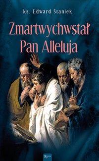 Zmartwychwstał Pan, Alleluja! - ks. Edward Staniek - audiobook