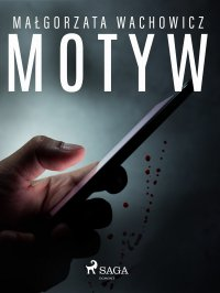 Motyw - Małgorzata Wachowicz - ebook