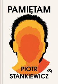 Pamiętam - Piotr Stankiewicz - ebook