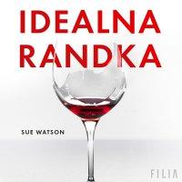 Idealna randka - Sue Watson - audiobook