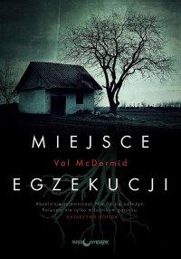 Miejsce egzekucji - Val McDermid - ebook
