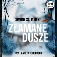 Złamane dusze - Simone St. James - audiobook