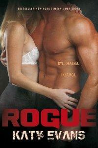 Rogue. Seria REAL. Tom 4 - Katy Evans - ebook