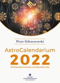 AstroCalendarium 2022 - Piotr Gibaszewski - ebook