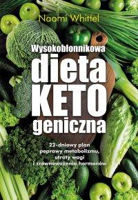 Wysokobłonnikowa dieta ketogeniczna - Naomi Whittel - ebook