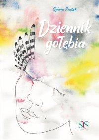 Dziennik Gołębia - Sylwia Piątek - ebook
