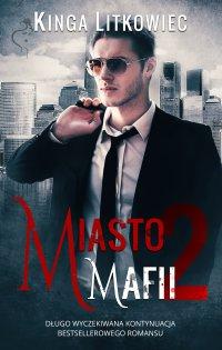 Miasto mafii 2 - Kinga Litkowiec - ebook