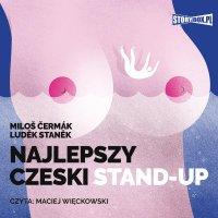 Najlepszy czeski STAND-UP - Milos Cermak - audiobook