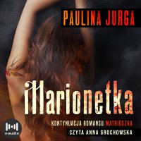 Marionetka - Paulina Jurga - audiobook