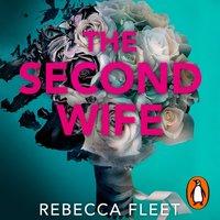 Second Wife - Rebecca Fleet - audiobook