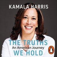 Truths We Hold - Kamala Harris - audiobook