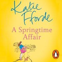 Springtime Affair - Katie Fforde - audiobook