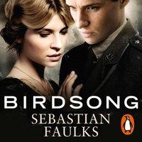 Birdsong - Sebastian Faulks - audiobook