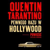 Pewnego razu w Hollywood - Quentin Tarantino - audiobook