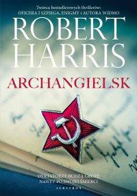 Archangielsk - Robert Harris - ebook