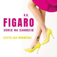 Serce na zakręcie. Tom 2 - K.A. Figaro - audiobook