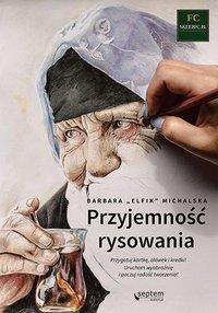Przyjemność rysowania - Barbara Michalska - ebook