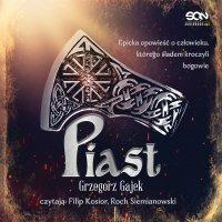 Piast - Grzegorz Gajek - audiobook