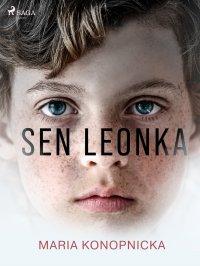 Sen Leonka - Maria Konopnicka - ebook