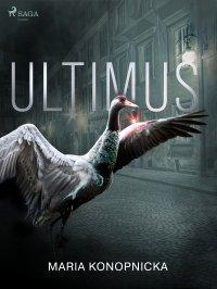 Ultimus - Maria Konopnicka - ebook