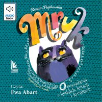Mruk, opowiadania o kotkach, kotach i kociskach - Renata Piątkowska - audiobook