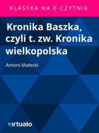 Kronika Baszka, czyli t. zw. Kronika wielkopolska