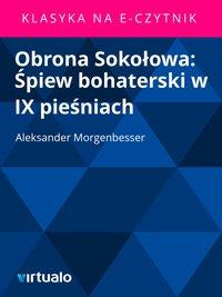 Obrona Sokołowa: Śpiew bohaterski w IX pieśniach