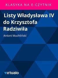 Listy Władysława IV do Krzysztofa Radziwiła