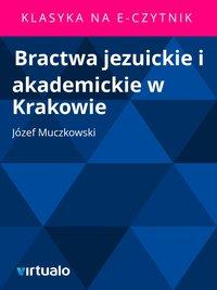 Bractwa jezuickie i akademickie w Krakowie