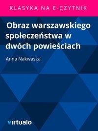 Obraz warszawskiego społeczeństwa w dwóch powieściach