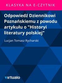 """Odpowiedź Dziennikowi Poznańskiemu z powodu artykułu o """"Historyi literatury polskiej"""""""