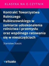 Kontrakt Towarzystwa Rolniczego Rubieszowskiego w zamiarze udoskonalenia rolnictwa i przemysłu oraz wspólnego ratowania się w nieszczęściach