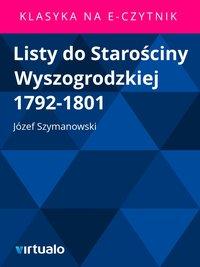 Listy do Starościny Wyszogrodzkiej 1792-1801