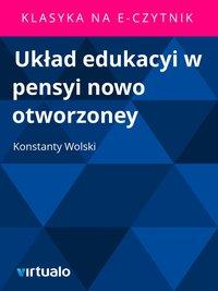 Układ edukacyi w pensyi nowo otworzoney