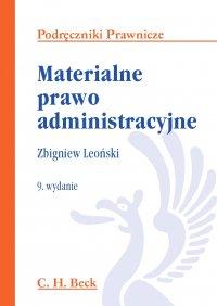 Materialne prawo administracyjne - Zbigniew Leoński - ebook