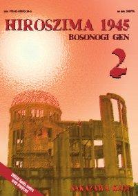 Hiroszima 1945. Bosonogi Gen tom 2