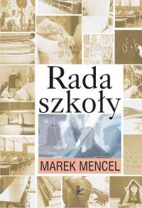 Rada szkoły - Marek Mencel - ebook