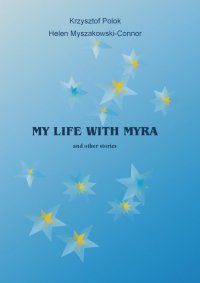 My Life With Myra (and other stories)