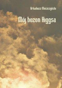 Mój bozon Higgsa