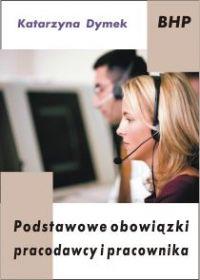 Podstawowe obowiązki pracodawcy i pracownika