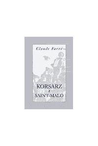 Korsarz z Saint-Malo - Claude Farrere - ebook