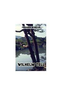 Wilhelm Tell - Fryderyk von Schiller - ebook
