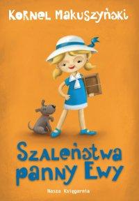 Szaleństwa panny Ewy - Kornel Makuszyński - ebook