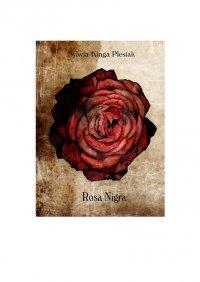 Rosa Nigra