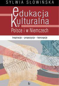 Edukacja kulturalna w Polsce i w Niemczech - Sylwia Słowińska - ebook
