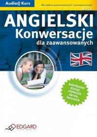 Angielski - Konwersacje dla zaawansowanych - Opracowanie zbiorowe - audiobook