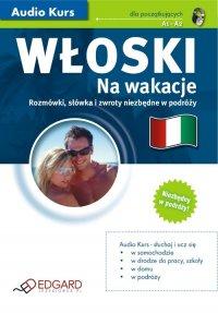 Włoski Na wakacje - Opracowanie zbiorowe - audiobook