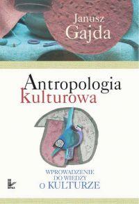 Antropologia kulturowa. Część I