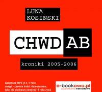 CH.W.D.A.B. Kroniki 2005-2006 audio